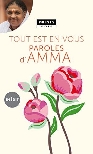 Tout est en vous. Paroles d'Amma: Paroles d'Amma (POINTS VIVRE) (French Edition)
