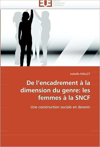 En ligne De l'encadrement à la dimension du genre : les femmes à la Sncf epub, pdf