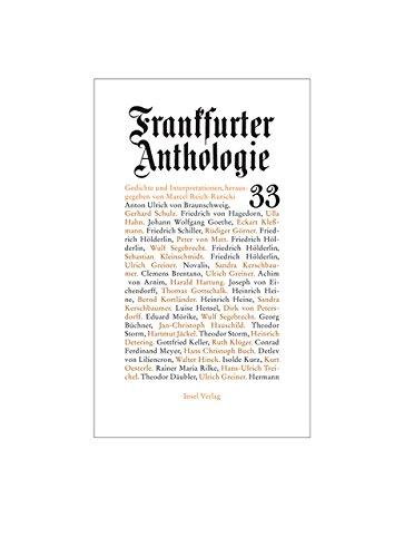 Frankfurter Anthologie. Gedichte und Interpretationen: Dreiunddreißigster Band