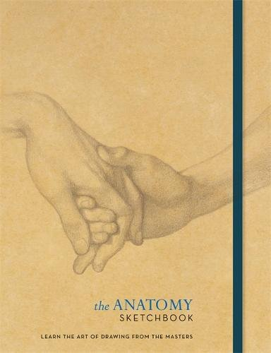 The Anatomy Sketchbook (The Ilex Sketchbook)