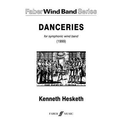 [(Danceries.: Wind Band: (Score))] [Author: Kenneth Hesketh] published on (March, 2001) PDF