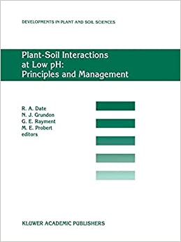 Plant-Soil Interactions at Low pH: Principles and Management: Proceedings of the Third Intenational Symposium on Plant-Soil Interactions at Low pH. (Developments in Plant and Soil Sciences)