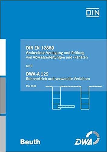 Grabenlose Verlegung und Prüfung von Abwasserleitungen und -kanälen ...