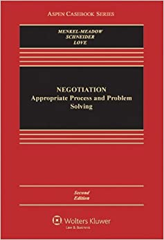 Book By Carrie J Menkel-Meadow Negotiation: Processes for Problem Solving (Aspen Casebook) (2nd Edition)