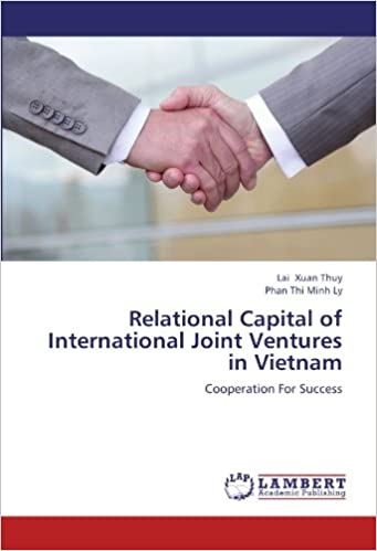 Book Relational Capital of International Joint Ventures in Vietnam: Cooperation For Success