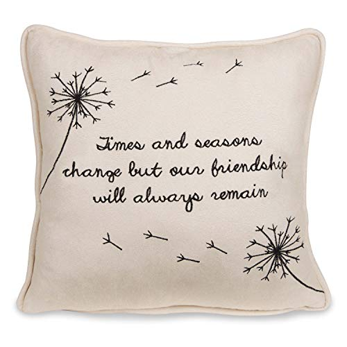 6487ab8f3be Dandelion Wishes Pavilion Gift Company 77122 Times   Seasons Change but Our  Friendship Will Always Remain