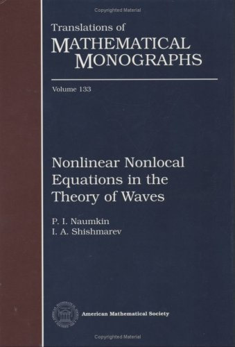 Nonlinear Nonlocal Equations in the Theory of Waves (Translations of Mathematical Monographs)
