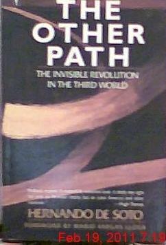 The Other Path: The Invisible Revolution in the Third World: Amazon.es: De Soto, Hernando, Llosa, Vargas: Libros
