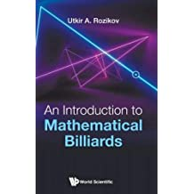 An Introduction to Mathematical Billiards