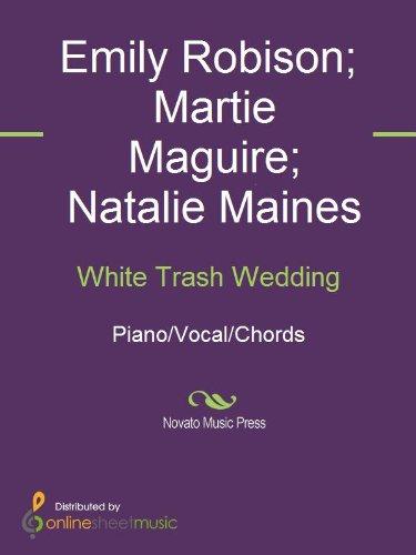 White Trash Wedding