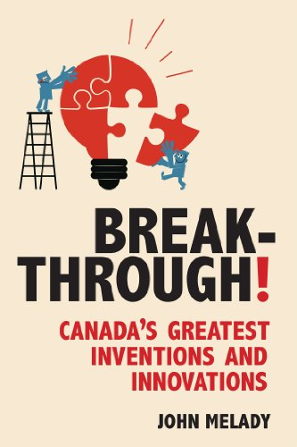 Breakthrough Canadas Greatest Inventions Innovations ebook product image