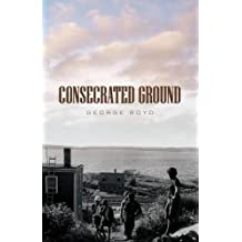 Consecrated Ground: Revised Second Edition