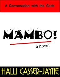 MAMBO! A Conversation with the Gods