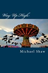 Way Up High Paperback
