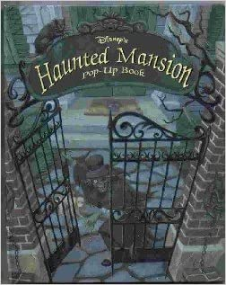 Disney's Haunted Mansion: Pop-Up Book (Disney's Pop-Up Books