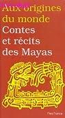 Contes et récits des Mayas par Petrich