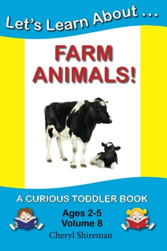 Download Let's Learn About...Farm Animals!: A Curious Toddler Book ebook