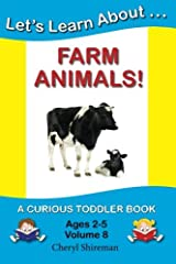 Let's Learn About...Farm Animals!: A Curious Toddler Book Paperback