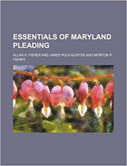 Book Essentials of Maryland pleading