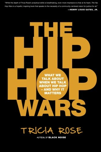 The Hip Hop Wars: What We Talk About When We Talk About Hip Hop--and Why It Matters by imusti