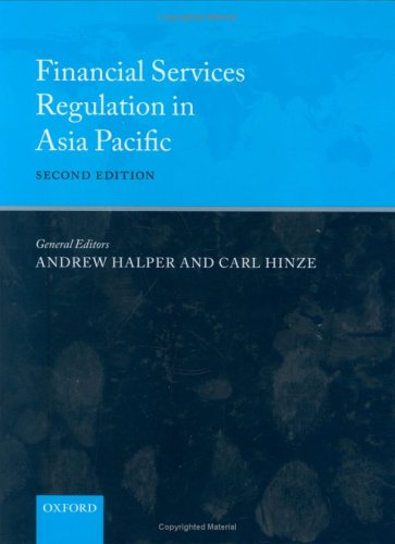 Financial Services Regulation in Asia Pacific Andrew Halper