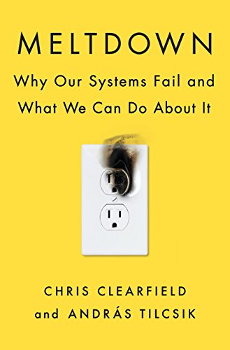 Meltdown: Why Our Systems Fail and What We Can Do