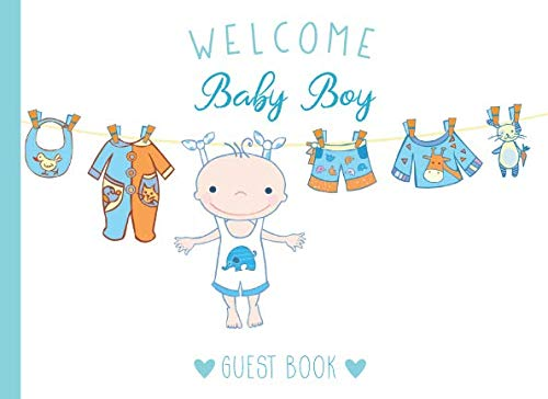 Welcome Baby Boy Guest Book: Cute Baby Shower Guest Book and Gift Log with Space for Names, Advice and Wishes, Softcover Paperback Keepsake Memory Notebook for Baby Shower Party