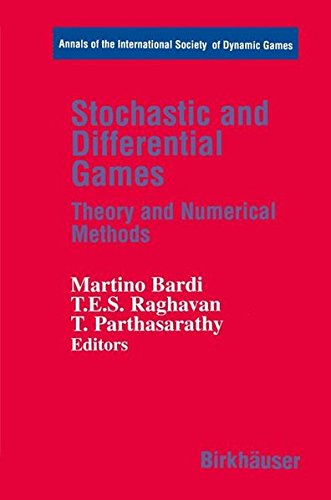 Stochastic and Differential Games: Theory and Numerical Methods (Annals of the International Society of Dynamic Games)