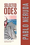 Selected Odes of Pablo Neruda (Volume 4) (Latin American Literature and Culture)