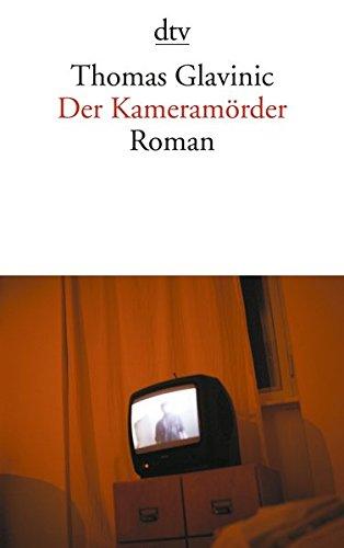Der Kameramörder: Roman