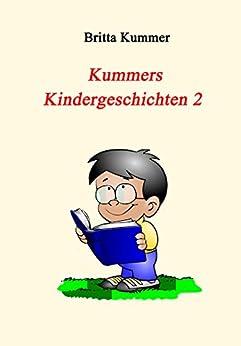 Kummers Kindergeschichten 2 (German Edition) by [Kummer, Britta]