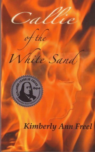 Callie of the White Sand (The Callie Justice Series Book 2)