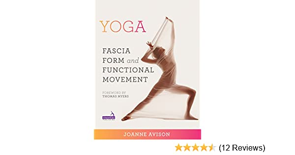 Yoga: Fascia, Anatomy and Movement - Kindle edition by ...