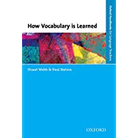 How Vocabulary Is Learned [Dec 14, 2016] Webb, Stuart and Nation, Paul