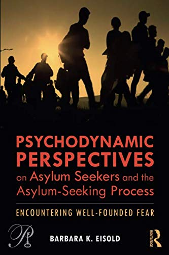 Pdf Health Psychodynamic Perspectives on Asylum Seekers and the Asylum-Seeking Process (Psychoanalysis in a New Key Book Series)