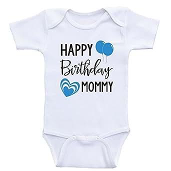 Heart Co Designs Mom Birthday Baby Clothes Jpg 342x342 Happy Shirt