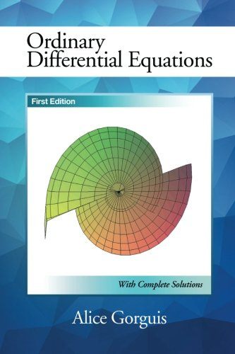 Ordinary Differential Equations: First Edition