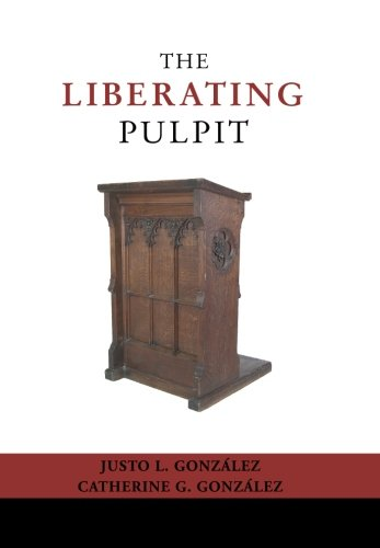 The Liberating Pulpit: