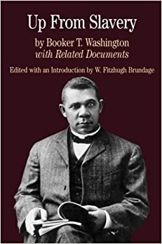 Up from Slavery: with Related Documents (Bedford Cultural Editions Series) by Booker T. Washington (2002-09-20)