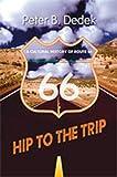 Hip to the Trip, Peter B. Dedek, 0826341942