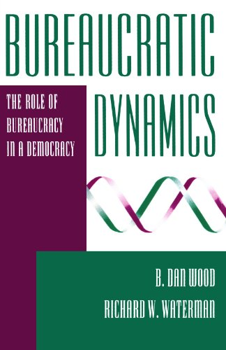 Bureaucratic Dynamics: The Role Of Bureaucracy In A...