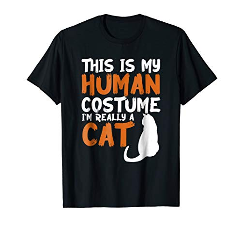 This is my Human Costume Im Really a Cat Halloween T-Shirt ()