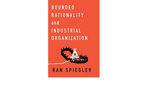 Amazon bounded rationality and industrial organization ebook amazon bounded rationality and industrial organization ebook ran spiegler kindle store fandeluxe Image collections