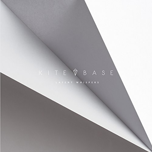 Kite Base - Latent Whispers (2017) [WEB FLAC] Download