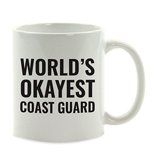 Mug Guard Coast (Andaz Press 11oz. Coffee Mug Gag Gift, World's Okayest Coast Guard, 1-Pack, Funny Witty Coffee Cup Birthday Christmas Present Ideas)