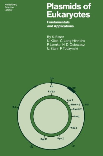 Plasmids of Eukaryotes: Fundamentals and Applications (Heidelberg Science Library)