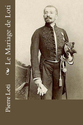 Le Mariage de Loti (French Edition)