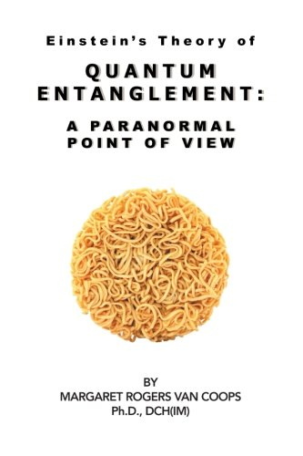 Quantum Entanglement: A Paranormal Point of View PDF