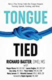 img - for Tongue-Tied: How a Tiny String Under the Tongue Impacts Nursing, Speech, Feeding, and More book / textbook / text book