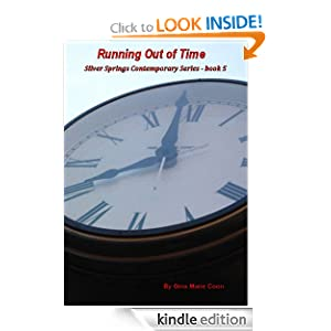 Running out of Time - Contemporary Series, Book 5 (Silver Springs Contemporary) Gina Coon